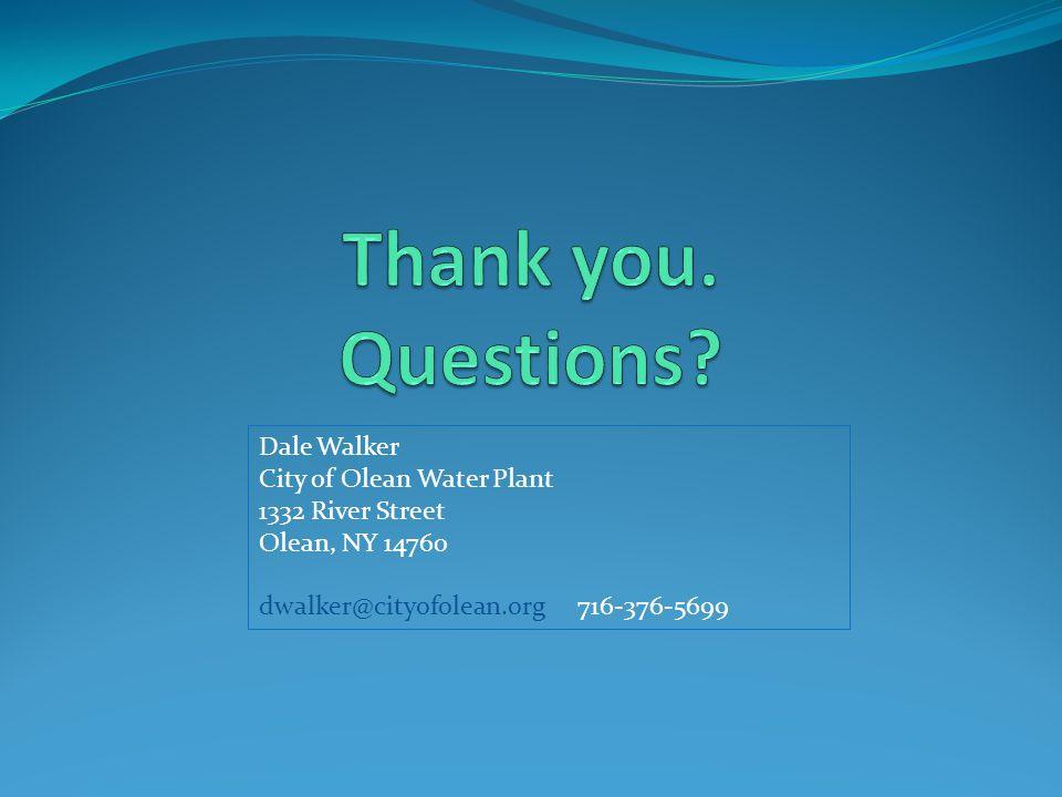 Dale Walker City of Olean Water Plant 1332 River Street Olean, NY 14760 dwalker@cityofolean.org716-376-5699