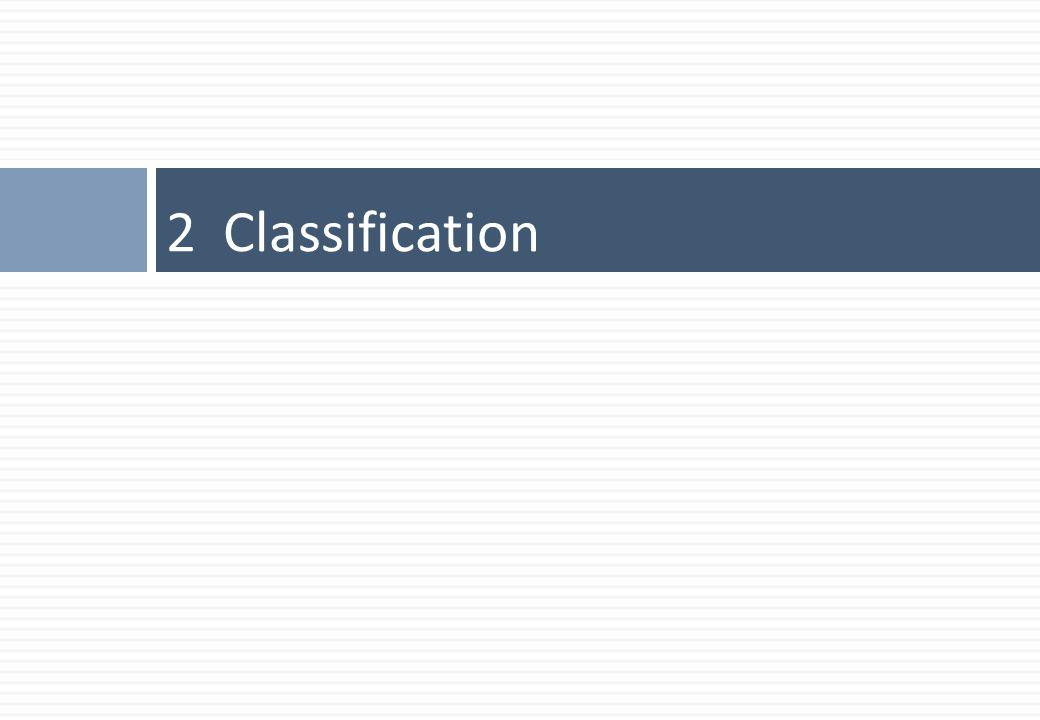 2 Classification
