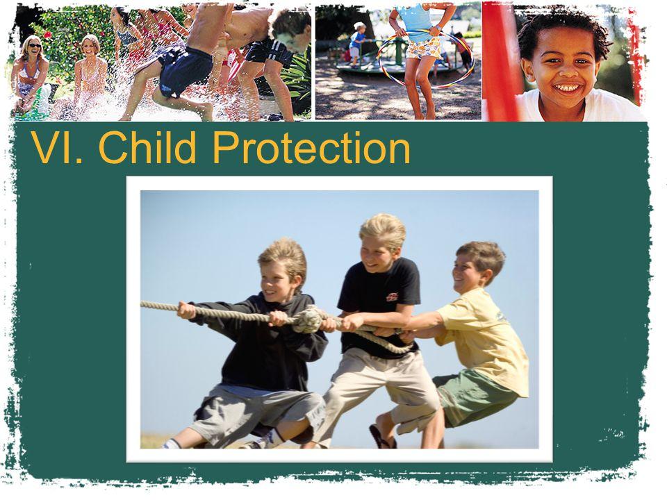 VI. Child Protection