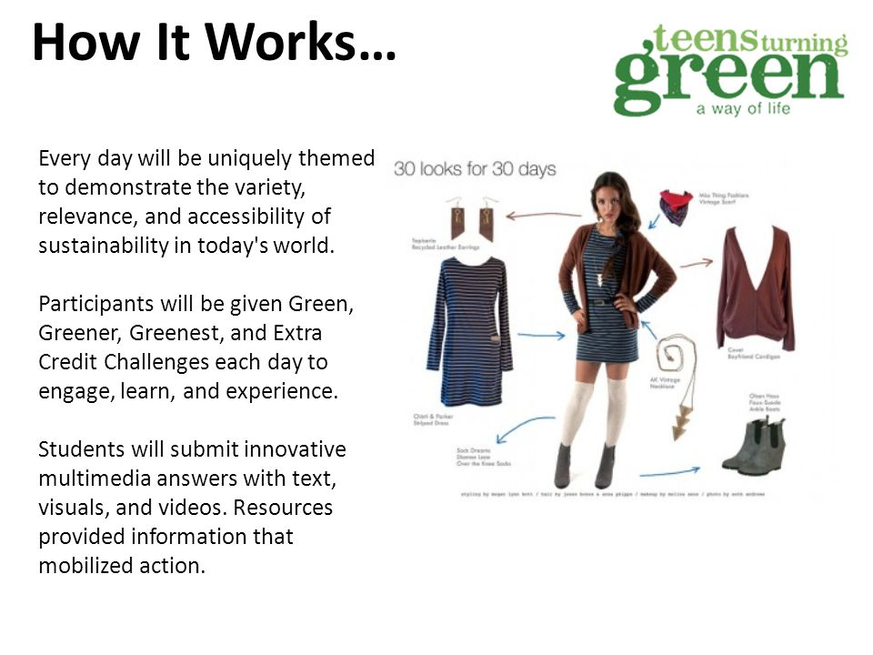 How It Works… 20 Daily prizes are distributed for the best challenge submissions in the greener and greenest categories, and points will be allocated for completed challenges according to level of difficulty.