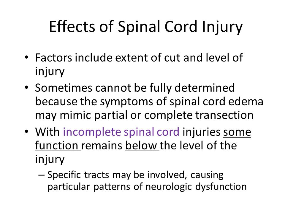Impaired Bowel Function Most spinal cord–injured patients can maintain bowel function because the large bowel musculature has its own neural center that responds to distention by the fecal mass