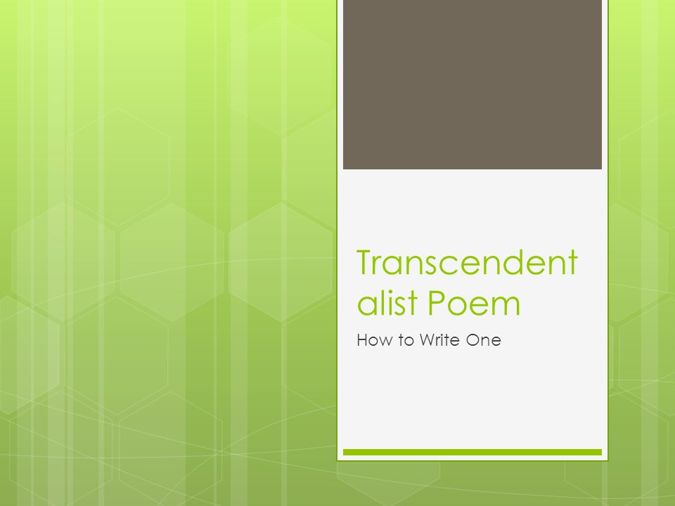 Transcendent alist Poem How to Write One