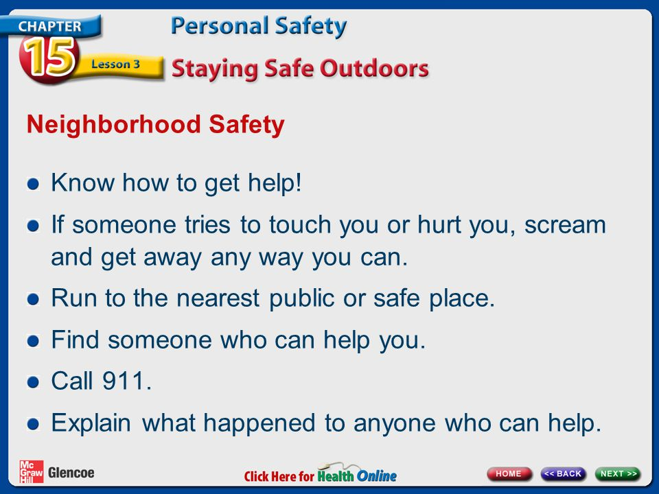 Neighborhood Safety Know how to get help.