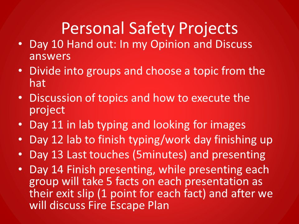 Fire Escape Plan Homework  Day 15  You are a volunteer fire fighter.