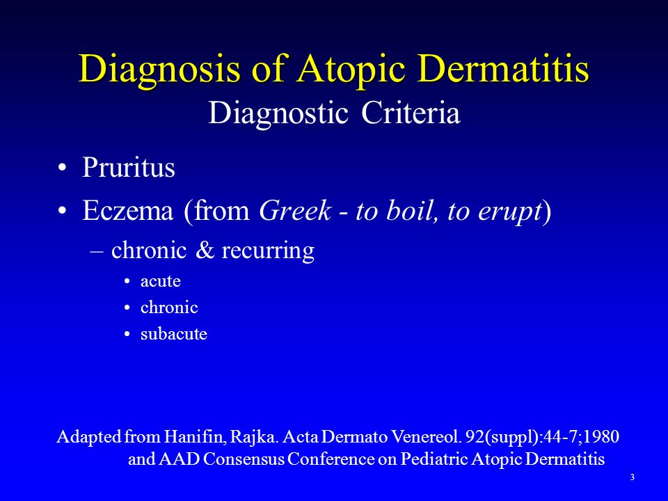 Atopic Dermatitis Clinical Presentation 6 skin findings of eczema 1.erythema 2.papules/edema 3.exudation - oozing and crusting 4.scale 5.excoriations linear erosions from scratching 6.Lichenification thickened, hyperpigmented, leathery skin due to rubbing (accentuated skin markings) symmetric > asymmetric 4