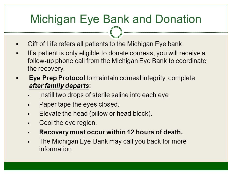  Gift of Life refers all patients to the Michigan Eye bank.