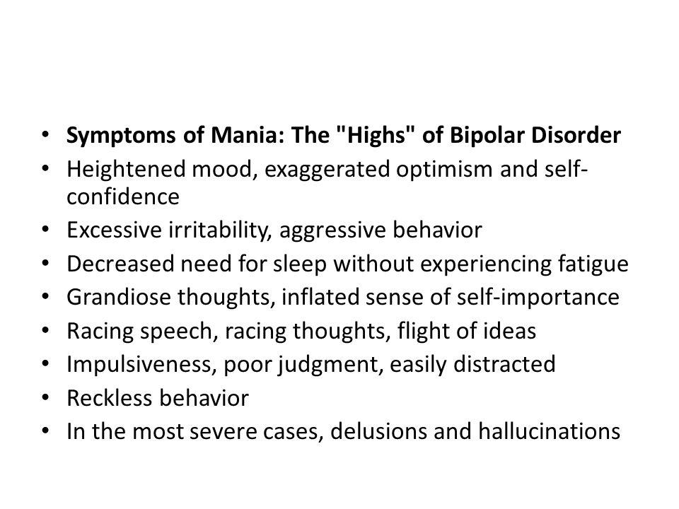 Symptoms of Mania: The