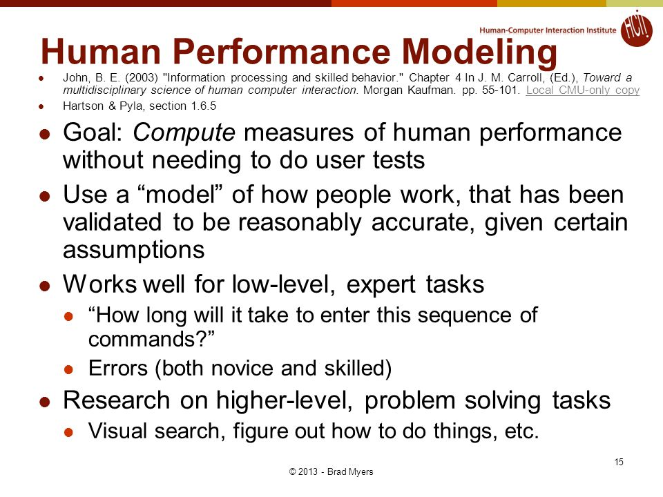 Human Performance Modeling John, B. E.