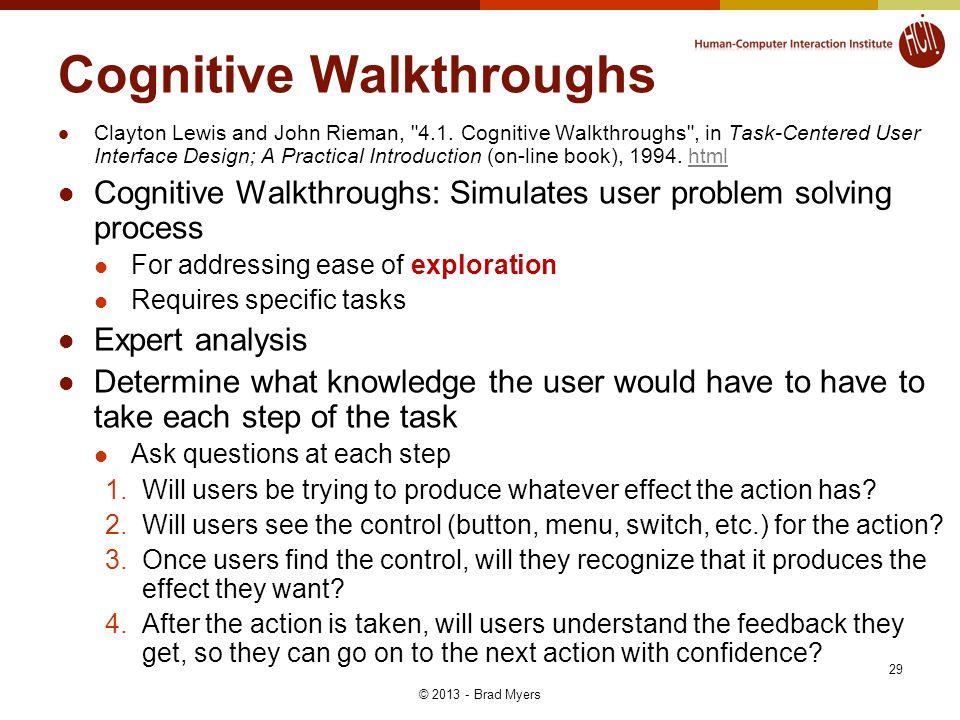 Cognitive Walkthroughs Clayton Lewis and John Rieman, 4.1.
