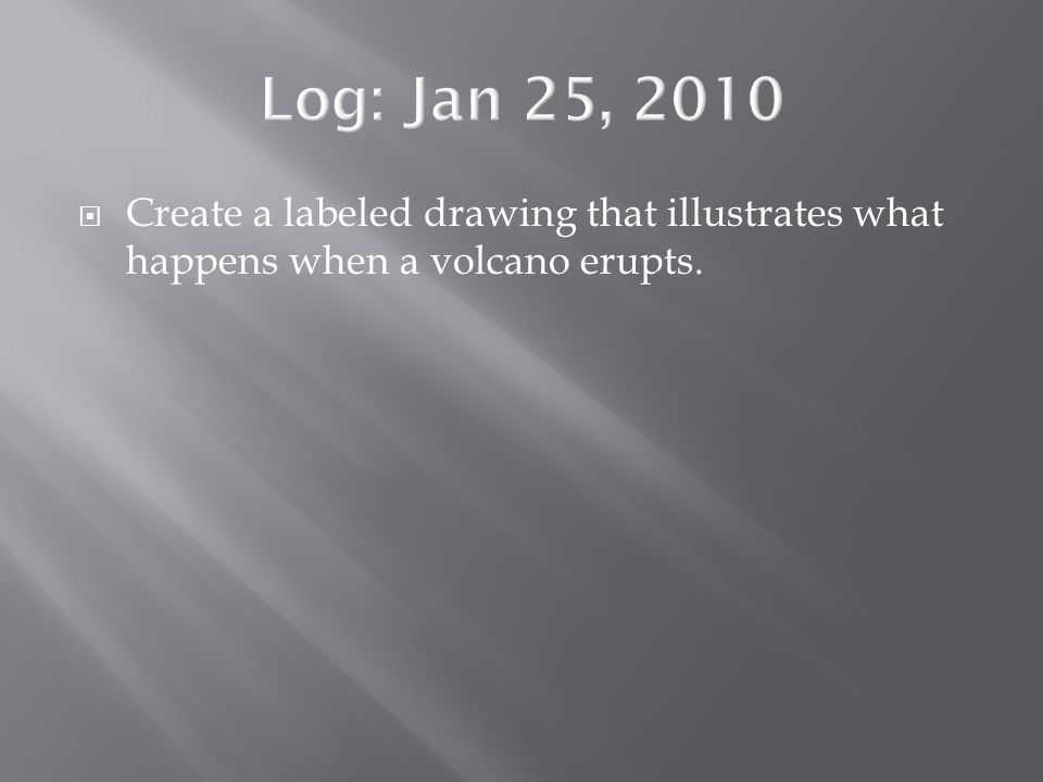  Create a labeled drawing that illustrates what happens when a volcano erupts.