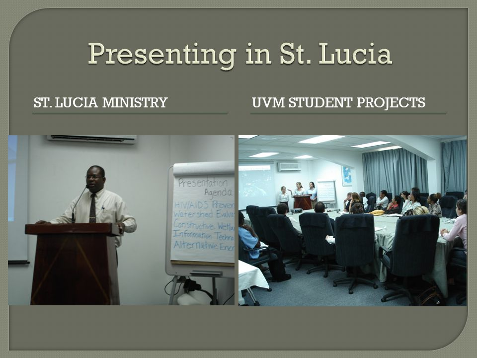 ST. LUCIA MINISTRYUVM STUDENT PROJECTS