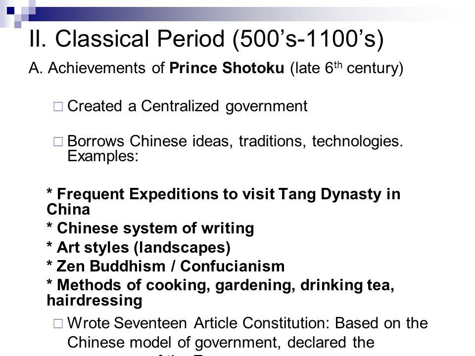II. Classical Period (500's-1100's) A.