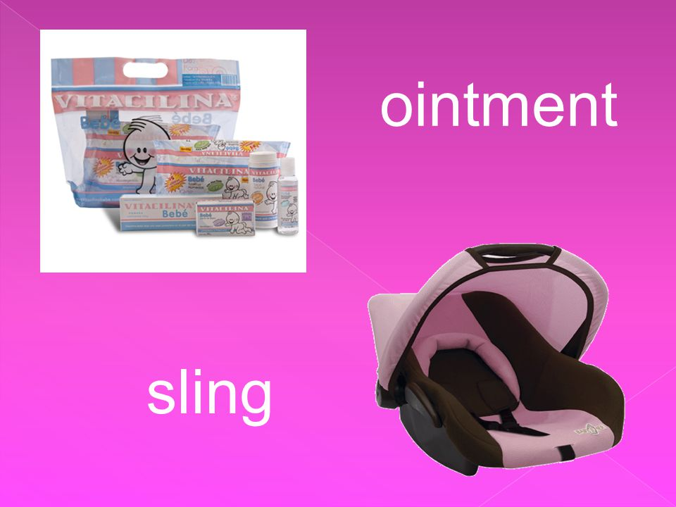 ointment sling