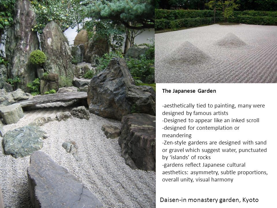 The Japanese Garden -aesthetically tied to painting, many were designed by famous artists -Designed to appear like an inked scroll -designed for conte