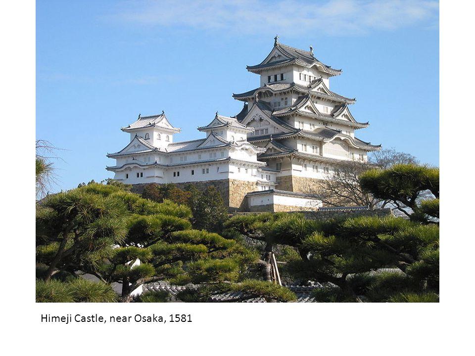 Himeji Castle, near Osaka, 1581