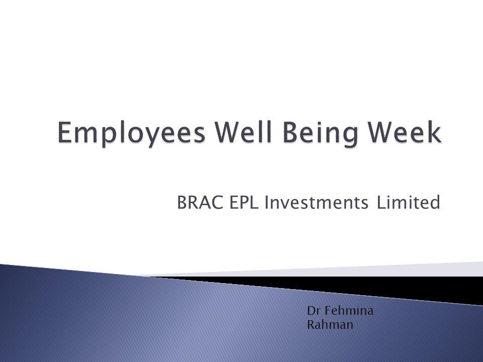 BRAC EPL Investments Limited Dr Fehmina Rahman