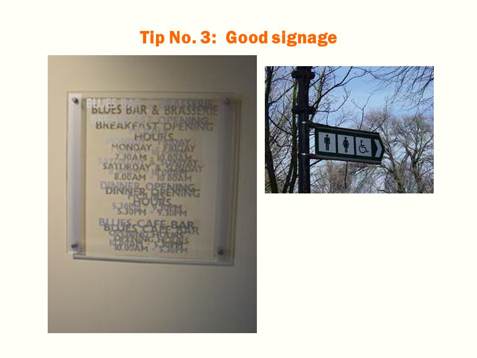 Tip No. 3: Good signage