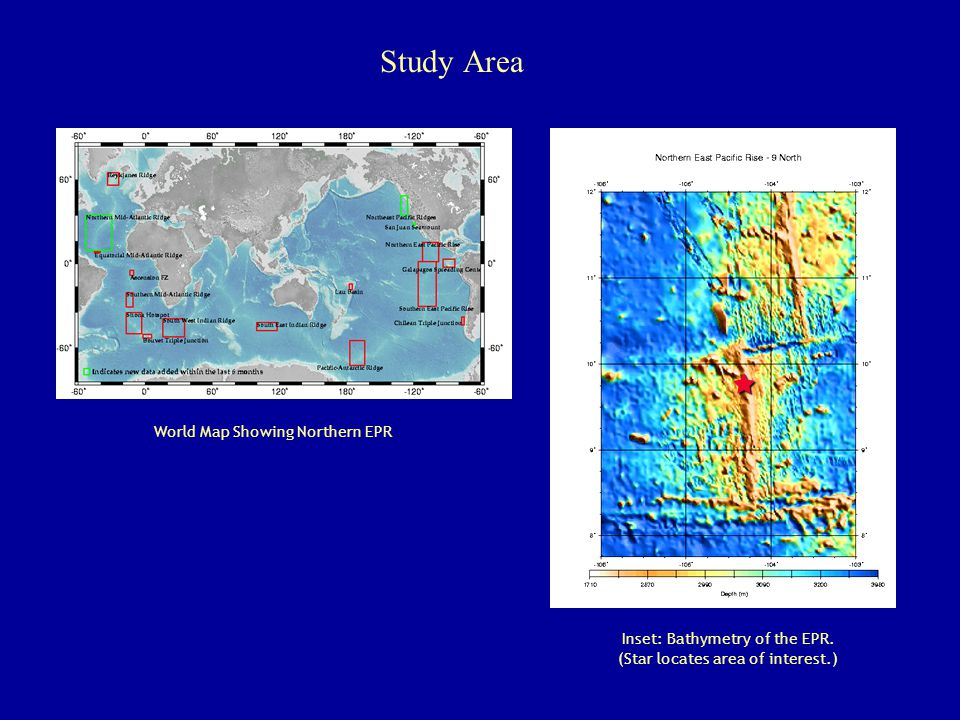 Study Area  World Map Showing Northern EPR Inset: Bathymetry of the EPR.