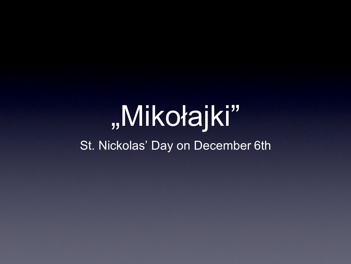 """Mikołajki"" St. Nickolas' Day on December 6th"