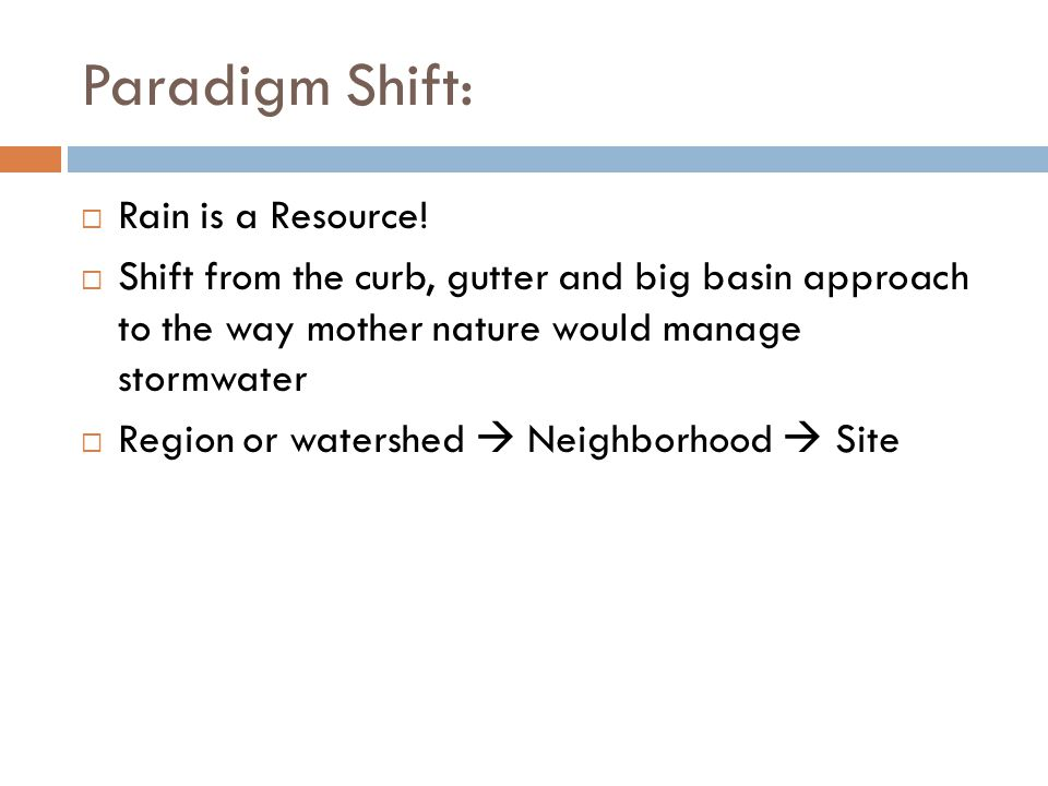 Paradigm Shift:  Rain is a Resource.