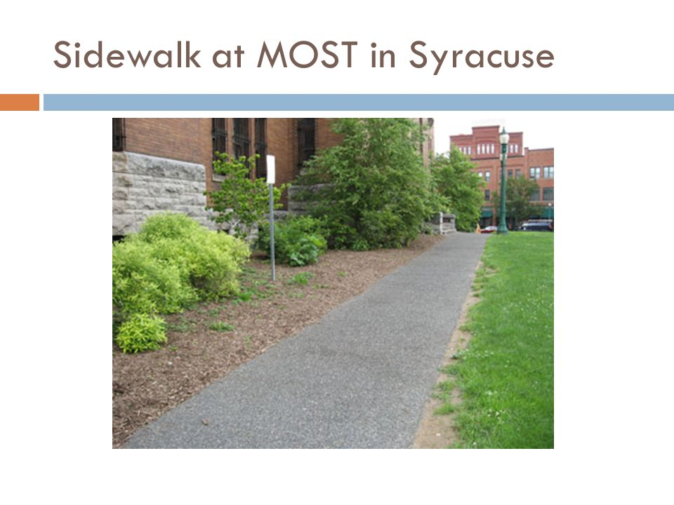 Sidewalk at MOST in Syracuse