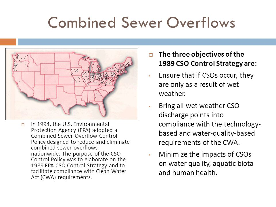 Combined Sewer Overflows  In 1994, the U.S.