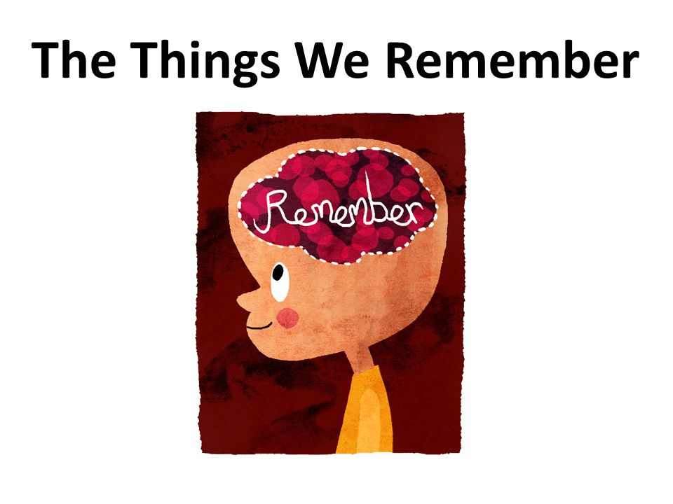 The Things We Remember