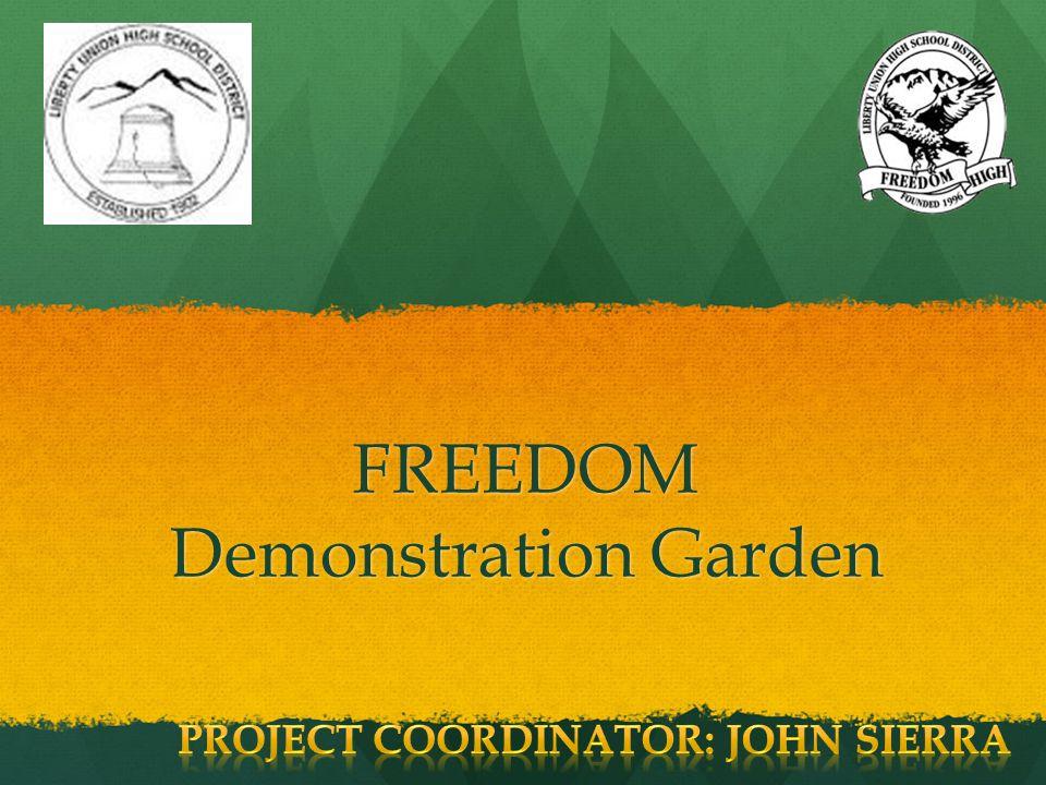 FREEDOM Demonstration Garden