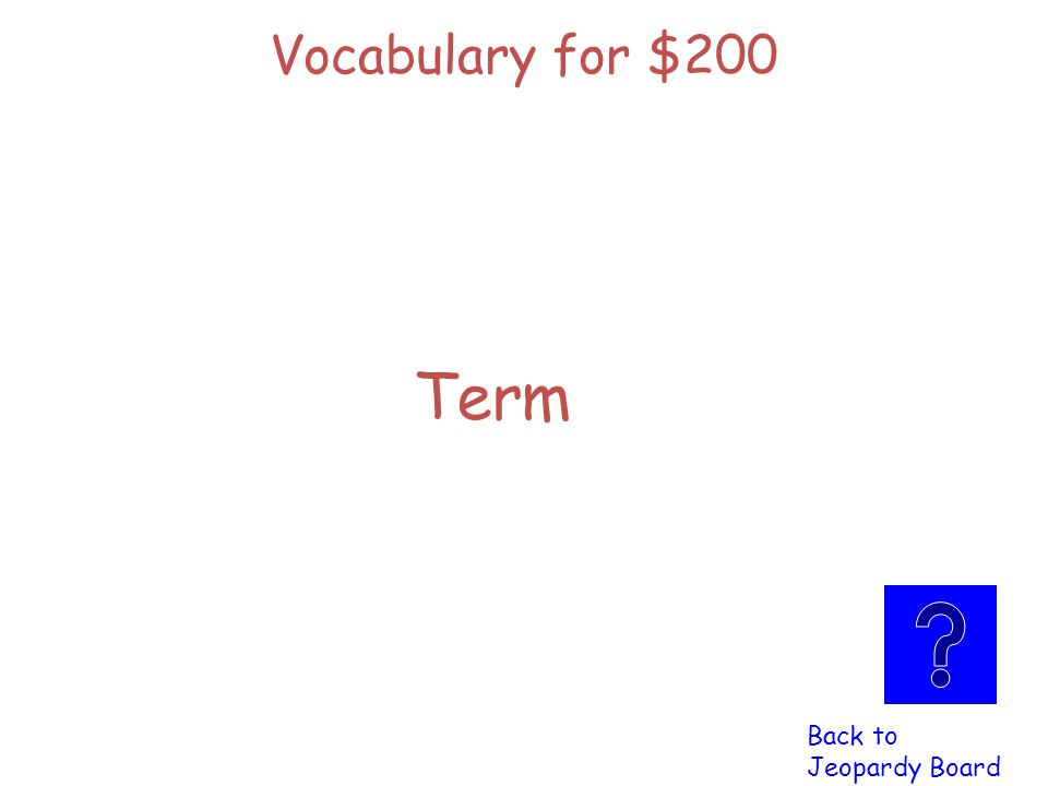 Vocabulary for $200 Click here to check Click here to check your answer your answer Each number in a number pattern