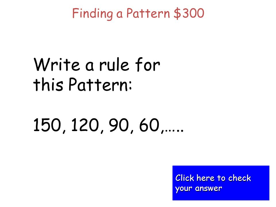 Evaluate the following exponents: 3 2 + 4 2 Exponents for $200 Click here to check Click here to check your answer your answer
