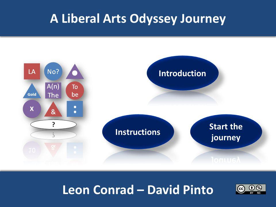 A Liberal Arts Odyssey Journey Leon Conrad – David Pinto X