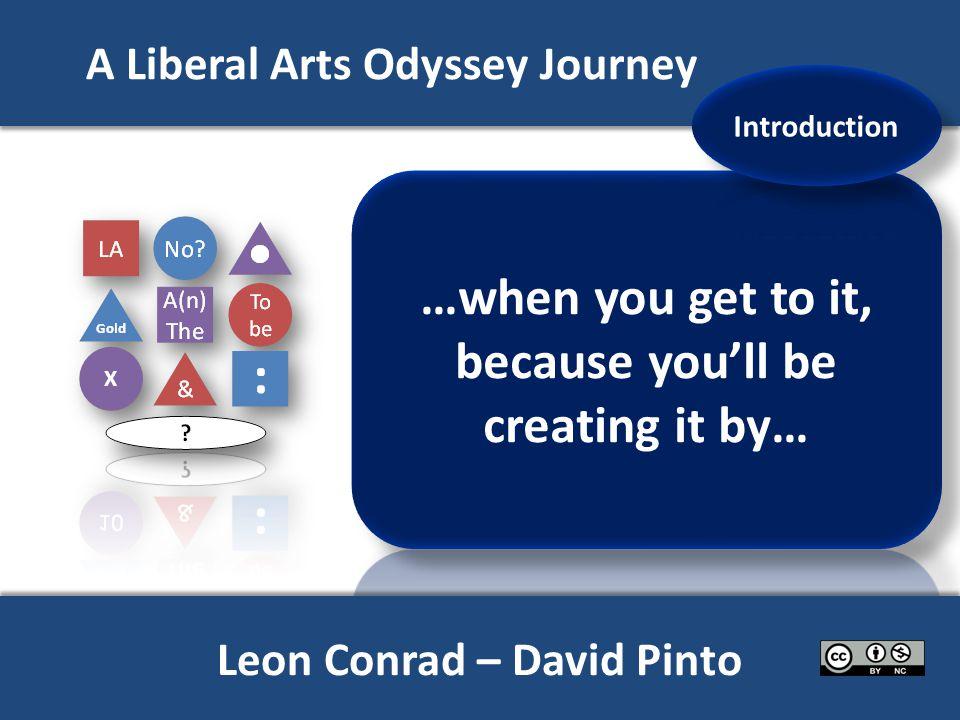 A Liberal Arts Odyssey Journey Or visit odysseygrids.com for further information on Odyssey journeys Or visit odysseygrids.com for further information on Odyssey journeys X