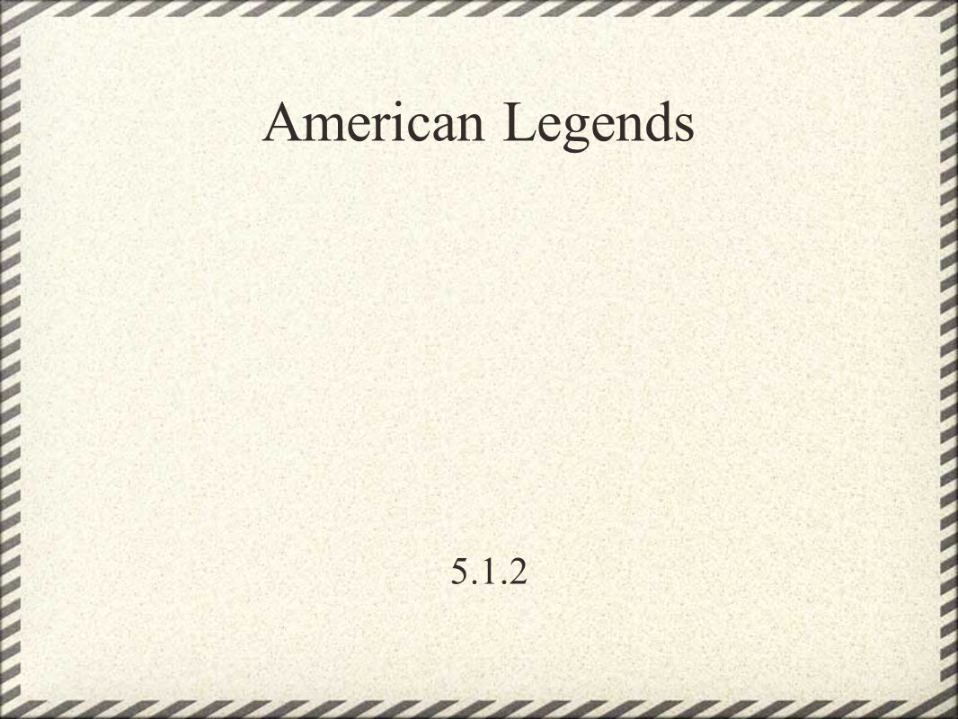 American Legends 5.1.2