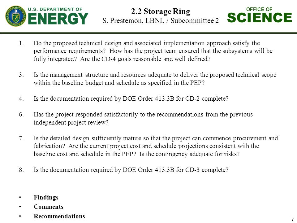 OFFICE OF SCIENCE 7 2.2 Storage Ring S.