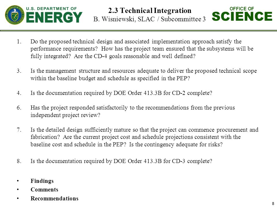 OFFICE OF SCIENCE 8 2.3 Technical Integration B.