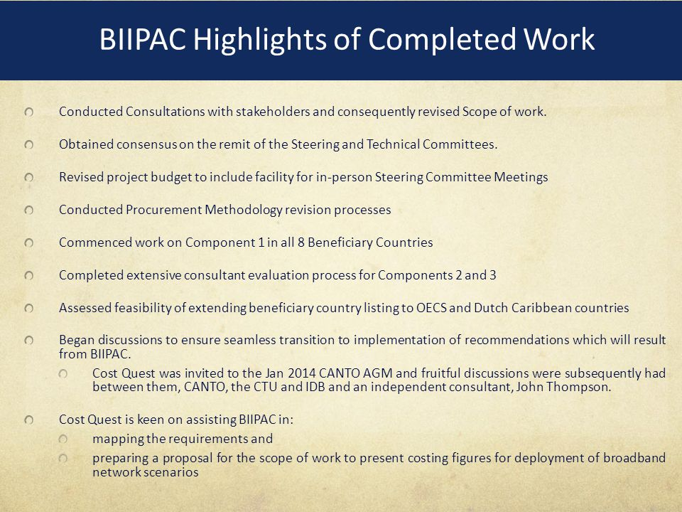 BIIPAC Highlights of Completed Work Conducted Consultations with stakeholders and consequently revised Scope of work.