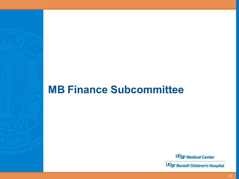 MB Finance Subcommittee 22