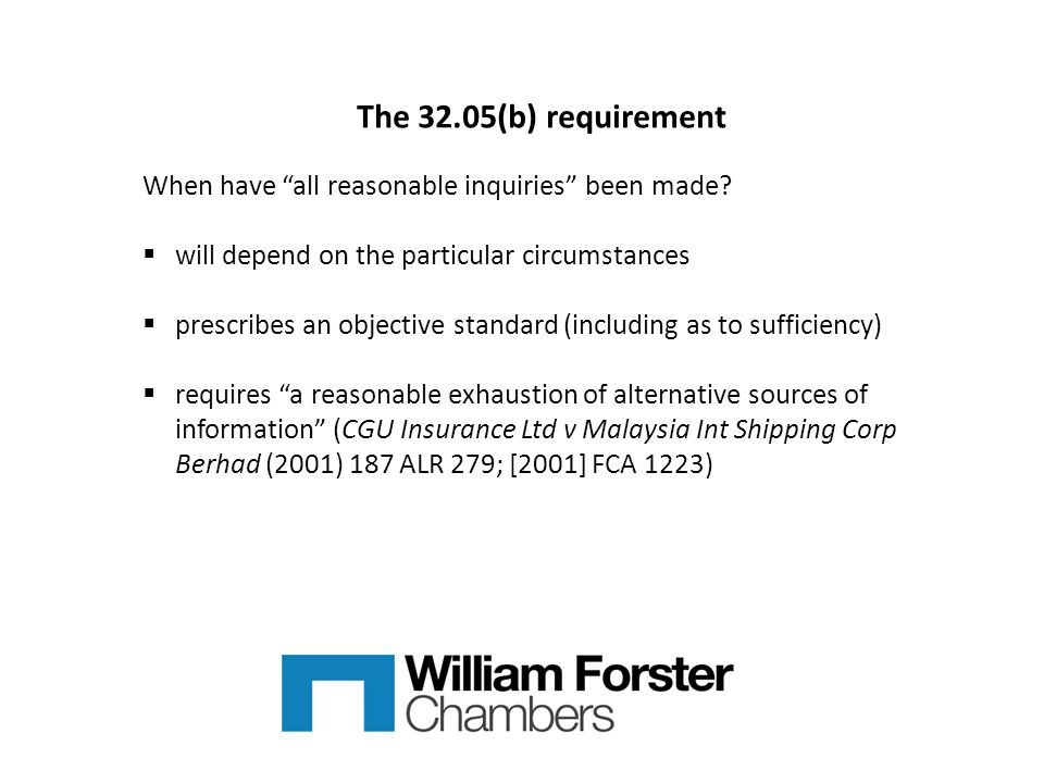 The 32.05(b) requirement When have all reasonable inquiries been made.