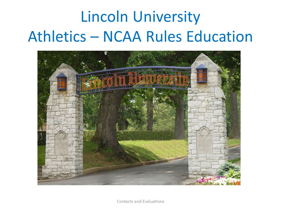 2011 Convention Adopted Legislation During the 2011 NCAA Convention – San Antonio, Texas & Recruiting Guidelines 2/23/11 Contacts and Evaluations