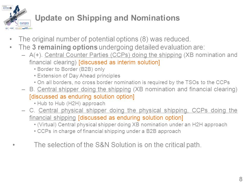 Update on Shipping and Nominations The original number of potential options (8) was reduced.