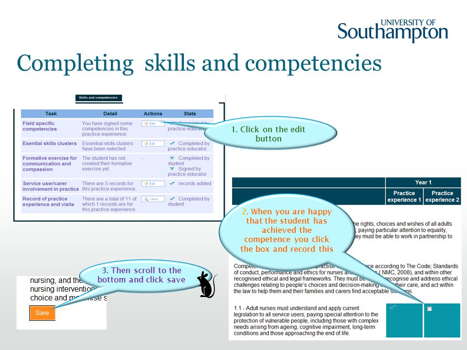 Completing skills and competencies 19 1. Click on the edit button 2.