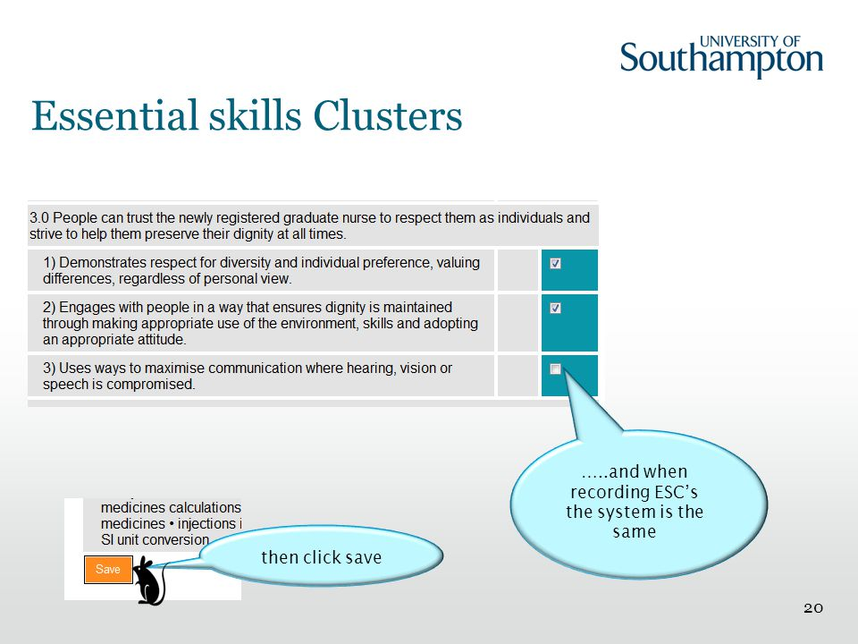 Essential skills Clusters 20 …..and when recording ESC's the system is the same then click save