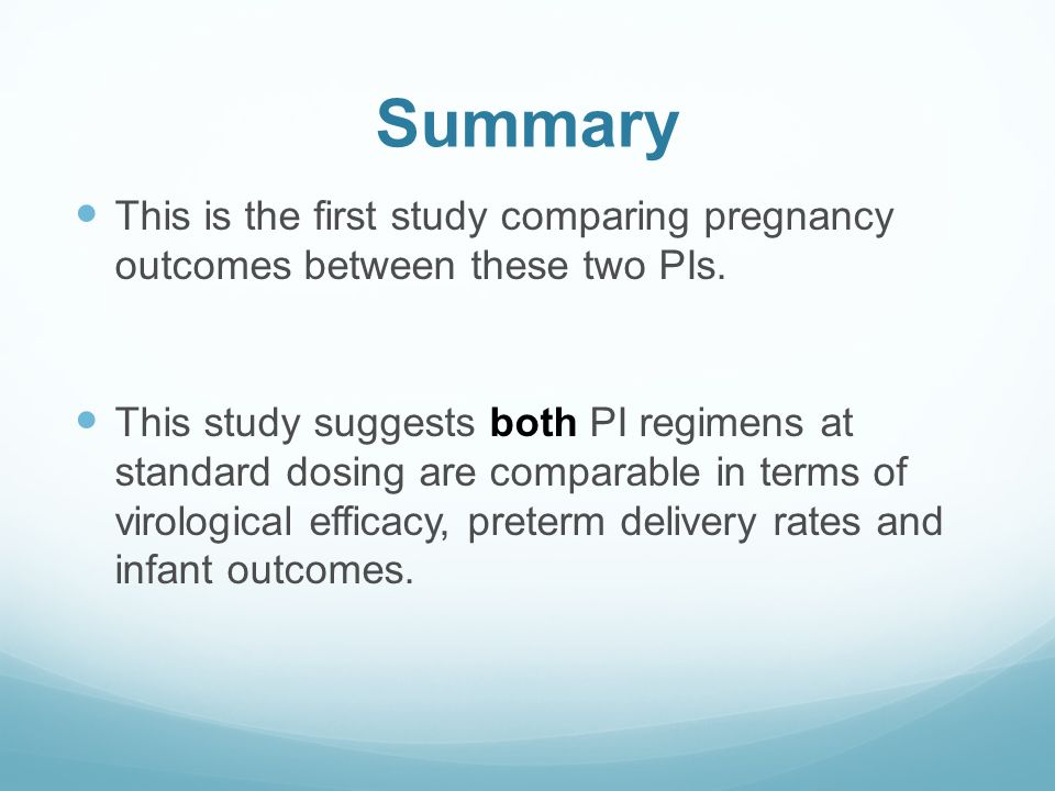 Summary This is the first study comparing pregnancy outcomes between these two PIs.
