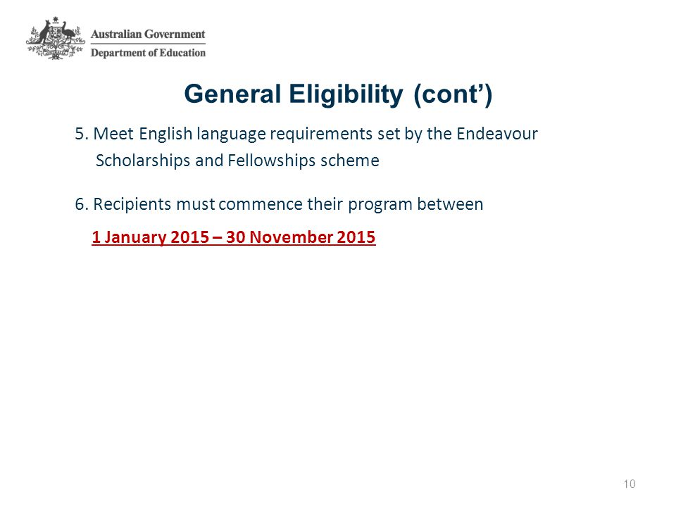 General Eligibility (cont') 5.