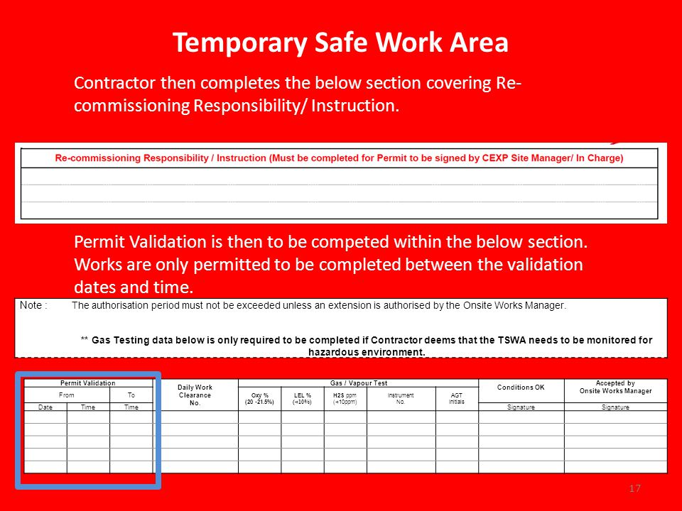 Temporary Safe Work Area Contractor then completes the below section covering Re- commissioning Responsibility/ Instruction.
