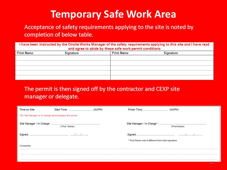 Temporary Safe Work Area Acceptance of safety requirements applying to the site is noted by completion of below table.