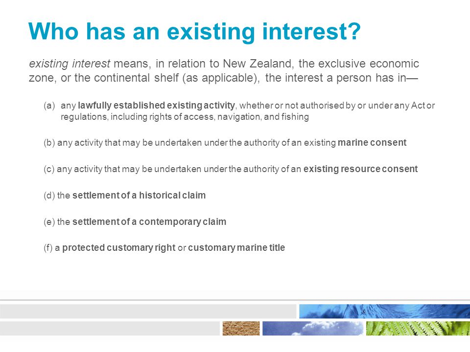 Who has an existing interest.