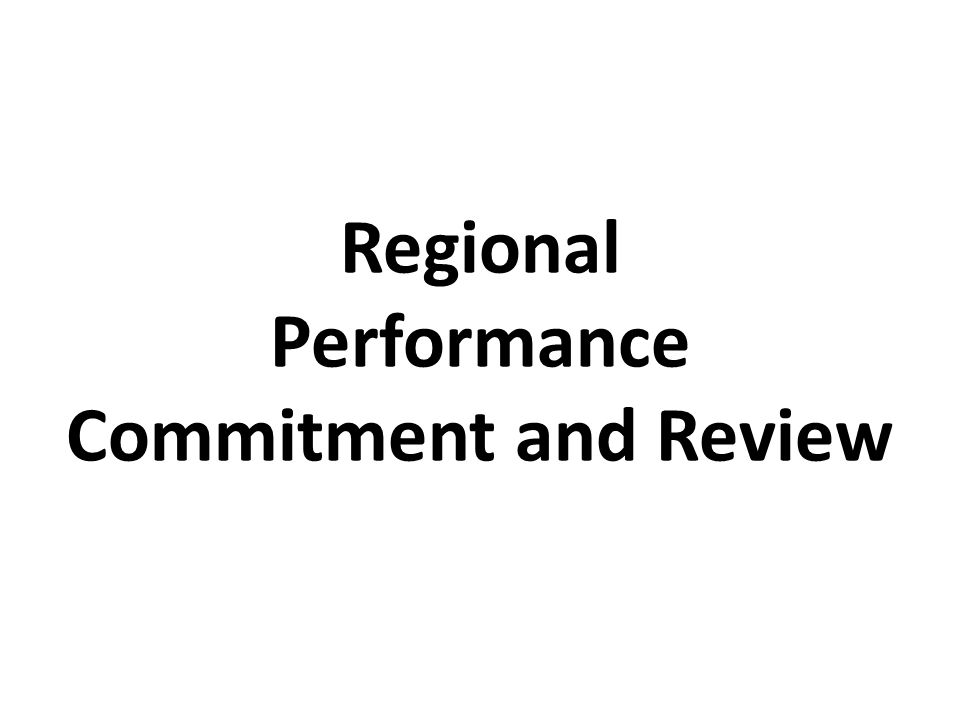 Regional Performance Commitment and Review