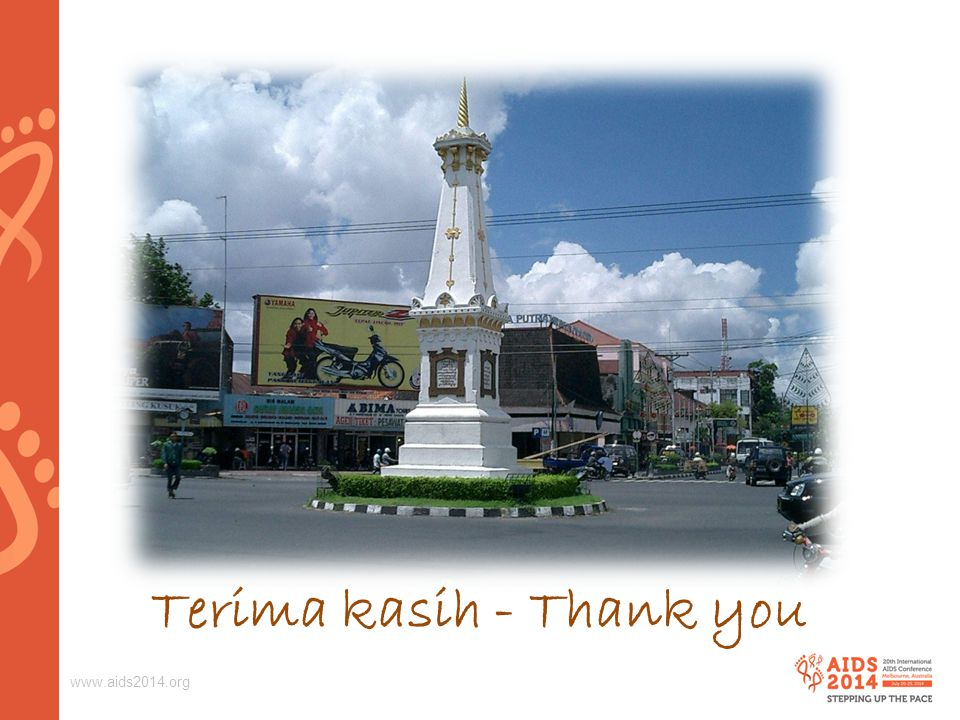 www.aids2014.org Terima kasih - Thank you