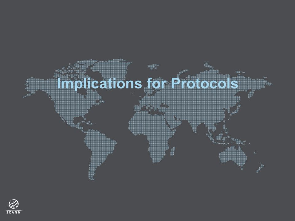 Implications for Protocols